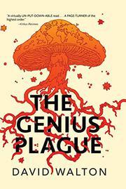 THE GENIUS PLAGUE by David Walton