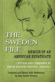 The Sweden File by Alan Robert Proctor