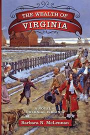 THE WEALTH OF VIRGINIA by Barbara N. McLennan