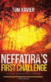NEFFATIRA'S FIRST CHALLENGE by Tom  Xavier