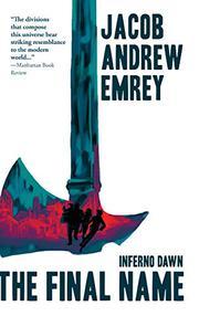 INFERNO DAWN by Jacob Andrew Emrey