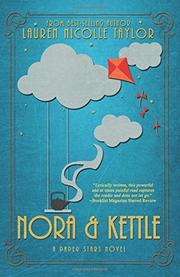 NORA & KETTLE by Lauren Nicole Taylor