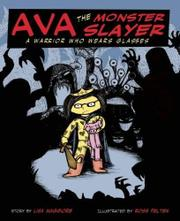 AVA THE MONSTER SLAYER by Lisa Maggiore