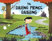THE DARING PRINCE DASHING by Marilou T. Reeder