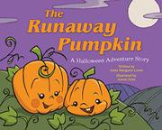 THE RUNAWAY PUMPKIN by Anne Margaret Lewis