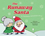 THE RUNAWAY SANTA by Anne Margaret Lewis