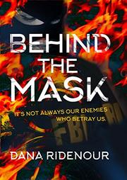 Behind The Mask by Dana Ridenour