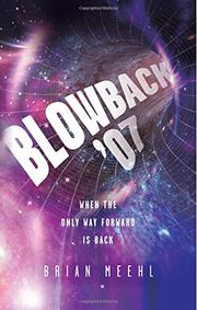 Blowback '07 by Brian Meehl
