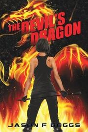 THE DEVIL'S DRAGON by Jason F. Boggs