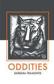ODDITIES by Barbara Tramonte