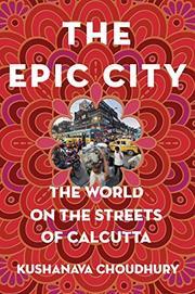 THE EPIC CITY by Kushanava Choudhury