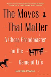 THE MOVES THAT MATTER by Jonathan Rowson