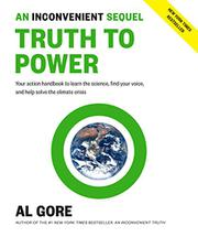 AN INCONVENIENT SEQUEL by Al Gore
