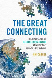 THE GREAT CONNECTING by Jim  Cashel