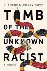 TOMB OF THE UNKNOWN RACIST by Blanche McCrary Boyd