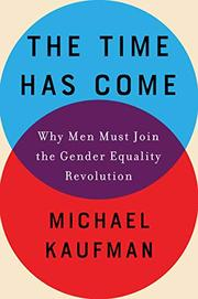 THE TIME HAS COME by Michael Kaufman