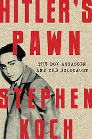 HITLER'S PAWN by Stephen Koch