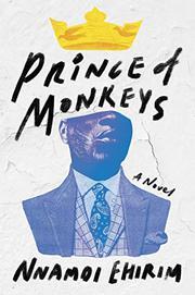 PRINCE OF MONKEYS by Nnamdi Ehirim
