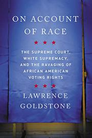 ON ACCOUNT OF RACE by Lawrence Goldstone