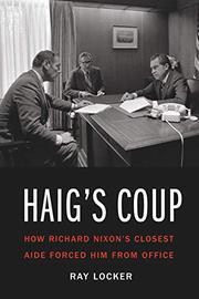 HAIG'S COUP by Ray Locker