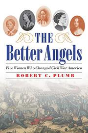 THE BETTER ANGELS by Robert C. Plumb