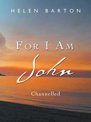FOR I AM JOHN by Helen   Barton