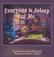 EVERYONE IS ASLEEP BUT ME by Diana  Yacobi