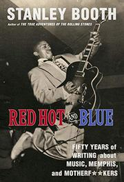 RED HOT AND BLUE by Stanley Booth