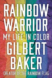 RAINBOW WARRIOR by Gilbert Baker