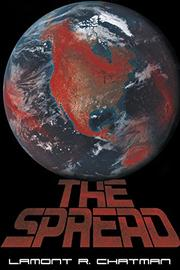 THE SPREAD by Lamont R. Chatman