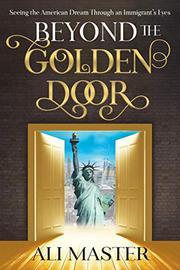 BEYOND THE GOLDEN DOOR by Ali  Master