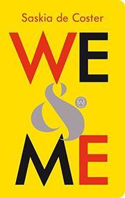 WE & ME by Saskia de Coster