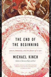 THE END OF THE BEGINNING by Michael Kinch