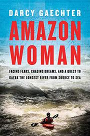 AMAZON WOMAN by Darcy Gaechter