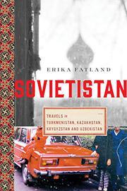 SOVIETISTAN by Erika Fatland