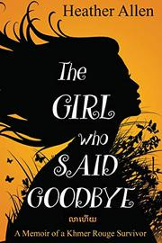 THE GIRL WHO SAID GOODBYE  by Heather Allen