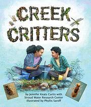 CREEK CRITTERS by Jennifer Keats Curtis