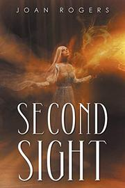 SECOND SIGHT by Joan Rogers