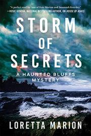 STORM OF SECRETS by Loretta Marion