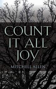 COUNT IT ALL JOY by Mitchell  Allen