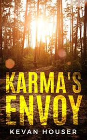 KARMA'S ENVOY by Kevan  Houser