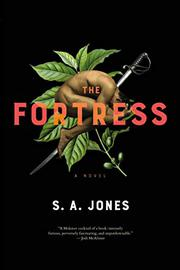 THE FORTRESS by S.A. Jones