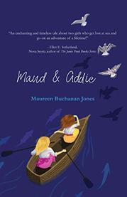 MAUD & ADDIE by Maureen Buchanan Jones