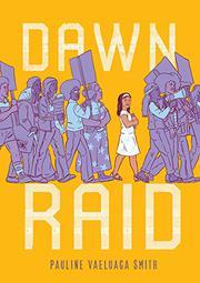 DAWN RAID by Pauline Vaeluaga Smith