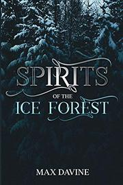 SPIRITS OF THE ICE FOREST Cover