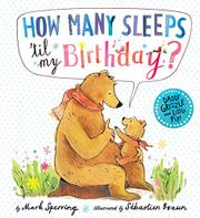 HOW MANY SLEEPS 'TIL MY BIRTHDAY? by Mark Sperring