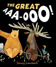THE GREAT AAA-OOO! by Jonny Lambert
