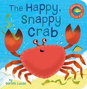 THE HAPPY, SNAPPY CRAB  by Gareth Lucas