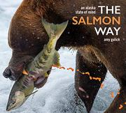 THE SALMON WAY by Amy  Gulick