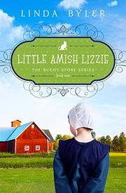 LITTLE AMISH LIZZIE by Linda Byler